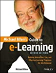 Michael Allen's Guide to e-Learning:...