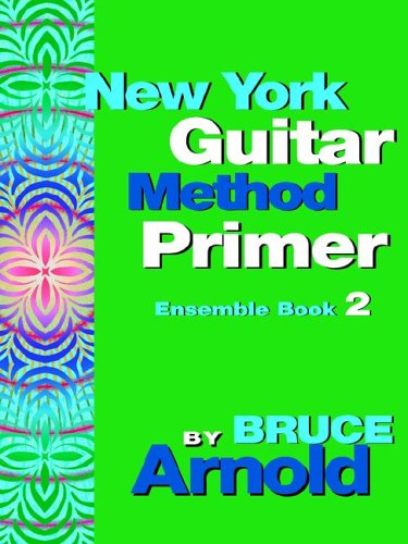 New York Guitar Method Primer Ensemble Book (New York Guitar Method Primer)