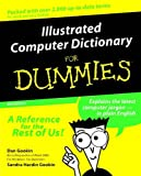 img - for Illustrated Computer Dictionary For Dummies (For Dummies (Computers)) book / textbook / text book