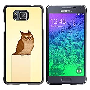 Stuss Case / Funda Carcasa protectora - Owl Grumpy Bird Art Drawing Fairytale - Samsung GALAXY ALPHA G850