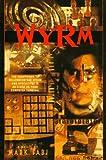 Wyrm, Mark Fabi, 0553378716