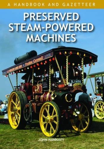 Preserved Steam-Powered Machines: A Handbook and Gazetteer