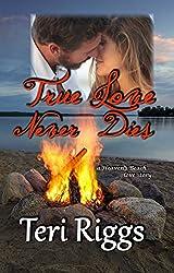 True Love Never Dies (A Heaven's Beach Love Story Book 2)