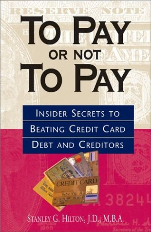 To Pay Or Not To Pay: Insider Secrets to Beating Credit Card Debt and Creditors Creditor Business Card