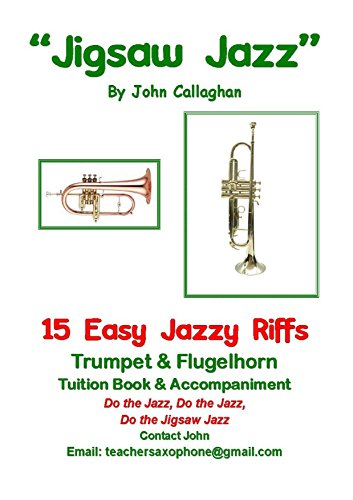 Jigsaw Jazz for Trumpet and Flugelhorn: Tuition Book and ()