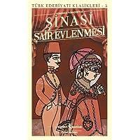 Şair Evlenmesi-Türk Edebiyatı Klasikleri 5: Günümüz Türkçesiyle