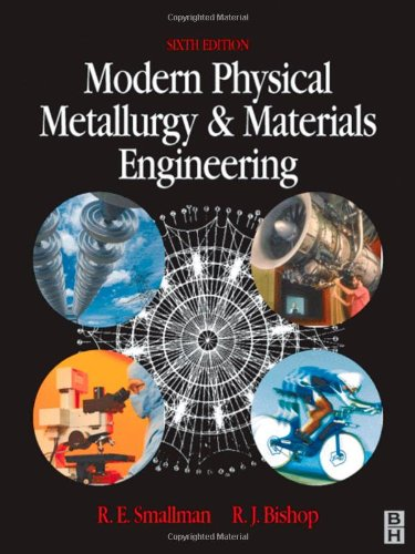 Modern-Physical-Metallurgy-and-Materials-Engineering-Sixth-Edition