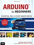 Arduino for Beginners, John Baichtal, 0789748835