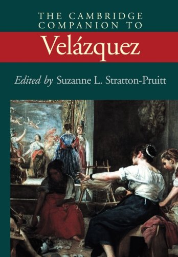 The Cambridge Companion to Velázquez (Cambridge Companions to the History of Art)