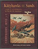 img - for Kittyhawks Over the Sands: The Canadians & the RCAF Americans book / textbook / text book