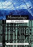 Mineralogy for Students