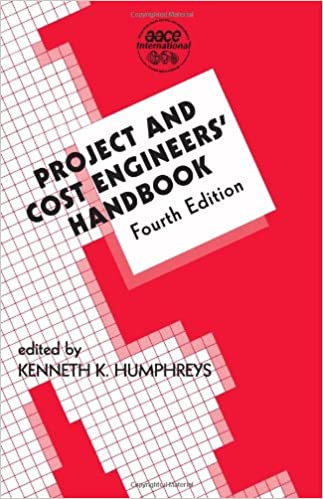 Project and Cost Engineers' Handbook, Fourth Edition (Cost Engineering)