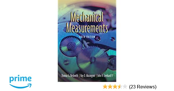 Mechanical measurements 6th edition thomas g beckwith roy d mechanical measurements 6th edition thomas g beckwith roy d marangoni john h lienhard v 9780201847659 amazon books fandeluxe Gallery