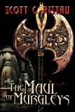 The Maul of Murgleys, Scott C. Ristau, 1413776019