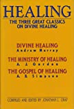 img - for Healing: The Three Great Classics on Divine Healing book / textbook / text book