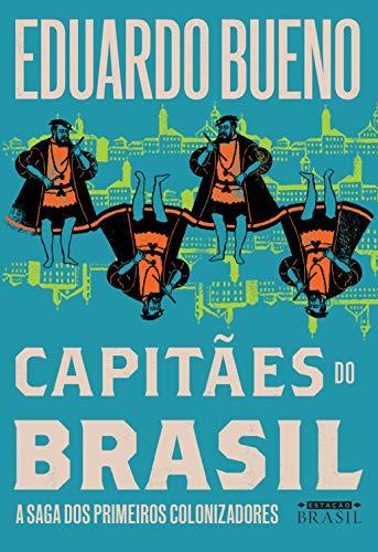 Capitães do Brasil (Brasilis Livro 3)