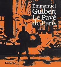 Le Pavé de Paris par Guibert