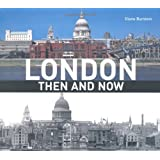 London (Then & Now) (Then and Now)