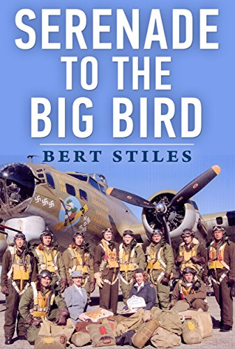 Serenade to the Big Bird: A Young Flier's Moving Memoir of the Second World War (Best Way To Get Over Fear Of Flying)