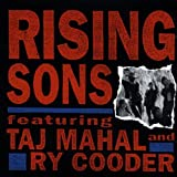 Rising Sons Featuring Taj Mahal And Ry Cooder