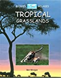 Tropical Grasslands, Ben Morgan, 0739855166