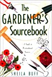 The Gardener's Sourcebook, Sheila Buff, 155821464X