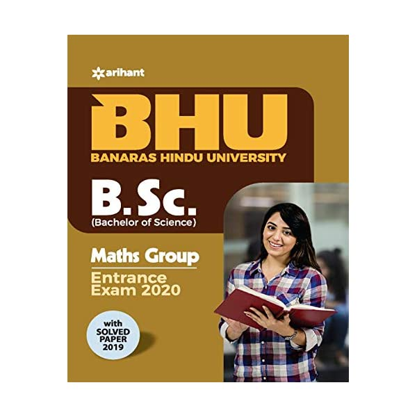 BHU B.sc Math Group Entrance Exam 2020 Paperback – 19 November 2019 1