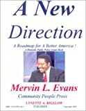 A New Direction for Black America : A Roadmap for a Better America!, Evans, Mervin L., 0914391461