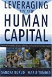 Leveraging the New Human Capital: Adaptive Strategies, Results Achieved, and Stories of Transforma