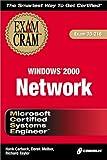 img - for MCSE Windows 2000 Network Exam Cram (Exam: 70-216) book / textbook / text book