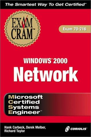 MCSE Windows 2000 Network Exam Cram (Exam: 70-216) pdf