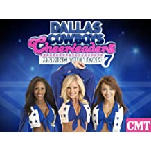 Dallas Cowboys Cheerleaders: Making The Team Season 7