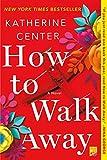 Best Aways - How to Walk Away: A Novel Review