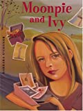 Moonpie and Ivy, Barbara O'Connor, 0786270373
