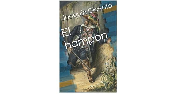 Amazon.com: El hampón (French Edition) eBook: Joaquín Dicenta: Kindle Store