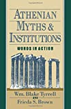 img - for Athenian Myths and Institutions: Words in Action book / textbook / text book