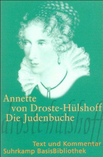 Die Judenbuche: Text Und Kommentar