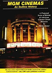 MGM Cinemas: An Outline History (Brantwood Outline History)