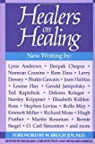 Healers on Healing, Richard Carlson, 0874774942