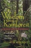 Wisdom from a Rainforest 9780820320571