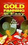 New Gold Panning Is Easy, Roy Lagal, 0915920794