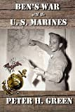 Bens War with the U. S. Marines