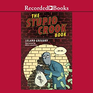 The Stupid Crook Book Audiobook