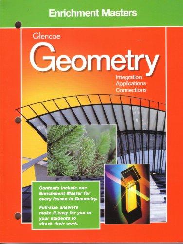 Enrichment Masters Glencoe Geometry Integration, Ap[plications, Connections