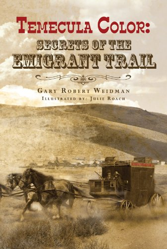 temecula-color-secrets-of-the-emigrant-trail