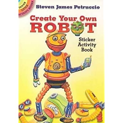 Dover Publications-Create Your Own Robot Stickers: Steven James Petruccio: Arts, Crafts & Sewing [5Bkhe0305210]