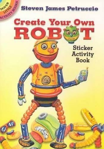 [Dover Publications-Create Your Own Robot Stickers] (Robot Sticker)