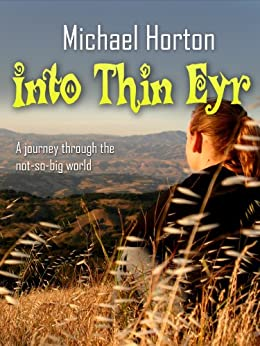 Into Thin Eyr by [Horton, Michael]