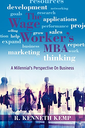 Download PDF The Wage Worker's Mba - A Millennial's Perspective On Business