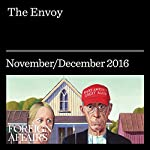 The Envoy |  Foreign Affairs